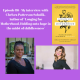 Episode 86–'Longing for Motherhood, Holding onto hope in the midst of childlessness', My Interview with Chelsea Patterson Sobolik