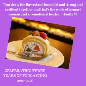 Episode 91–Celebrating Three Years of Podcasting!
