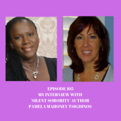 Episode 105–My interview with Pamela Mahoney Tsigdinos