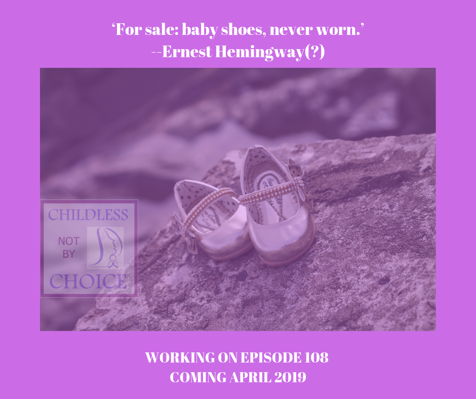 Podcast – Childless Not By Choice